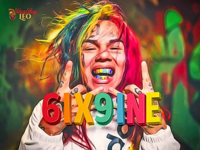 Tekashi 6ix9ine Net worth – Wealthy Leo