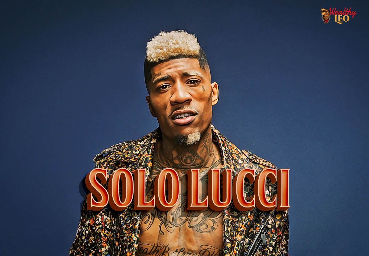 Solo Lucci Net Worth, Age, Height – Wealthy Leo